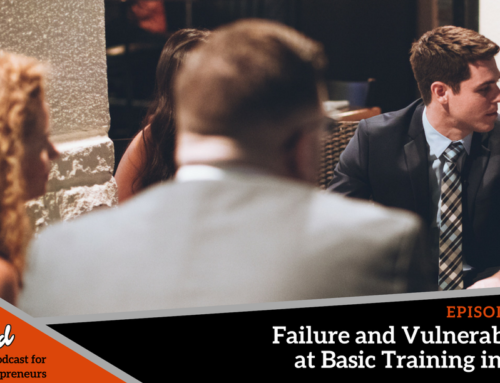 Episode 216: Failure and Vulnerability at Basic Training in L.A. with Brandon T. Adams