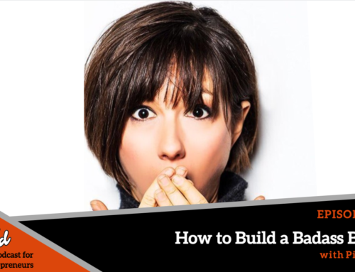 Episode 217: How to Build a Badass Brand with Pia Silva