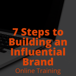 7 Steps to Building an Influential Brand Training - Product Image