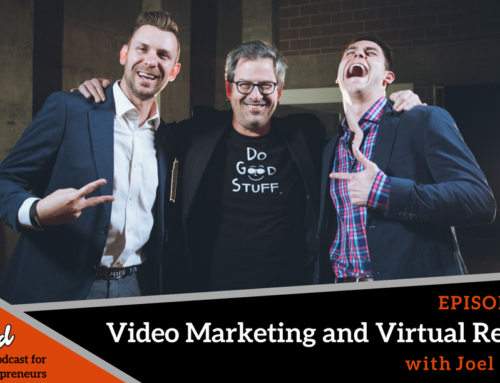Episode 233: Video Marketing and Virtual Reality with Joel Comm