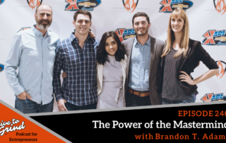brandon t adams mastermind live to grind240 Episode - LTG Podcast Shownotes Featured Image