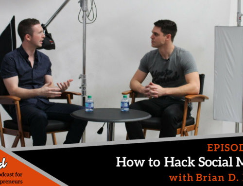 Episode 239: How to Hack Social Media with Brian D. Evans
