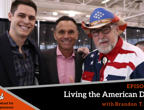 Episode 248: Living the American Dream with Brandon T. Adams
