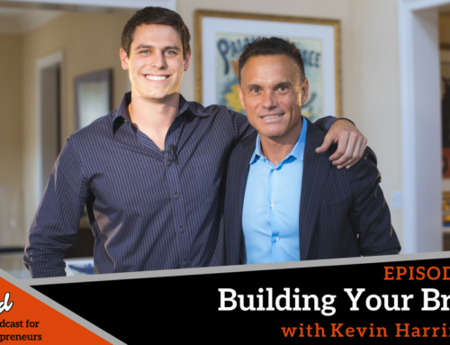 Episode 259: Building Your Brand with Kevin Harrington