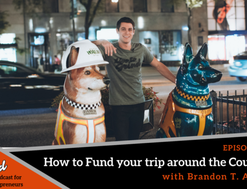 Episode 273: How to Fund Your Trip around the Country with Brandon T. Adams