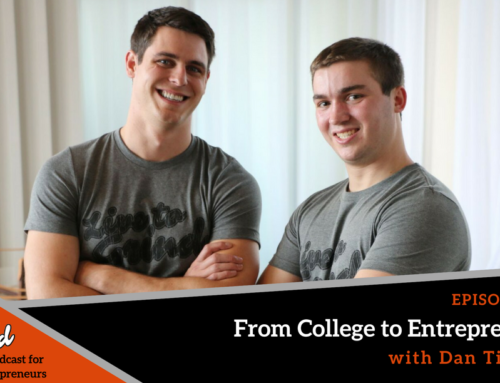 Episode 275: From College to Entrepreneur with Dan Tieman
