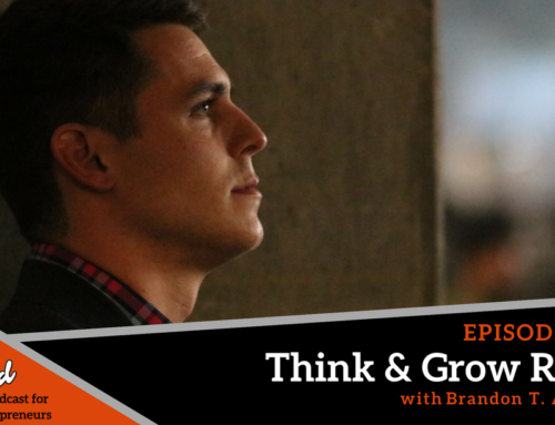 Episode 288: Think & Grow Rich with Brandon T. Adams