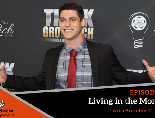 Episode 291: Living in the Moment with Brandon T. Adams
