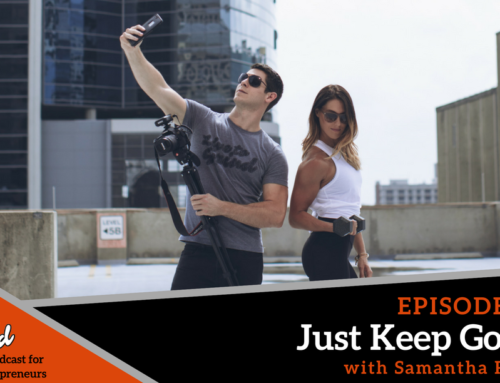 Episode 298 Just Keep Going with Samantha Rossin