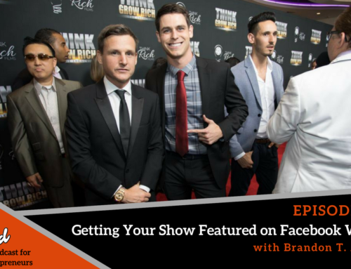 EP 296 Getting Your Show Featured on Facebook Watch with Brandon T. Adams