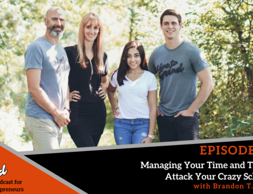 Episode 314: Managing Your Time and Team to Attack Your Crazy Schedule with Brandon T. Adams