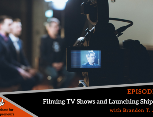 Episode 317: Filming TV Shows and Launching ShipChain with Brandon T. Adams