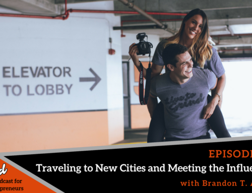 Episode 327: Traveling to New Cities and Meeting the Influencers with Brandon T. Adams