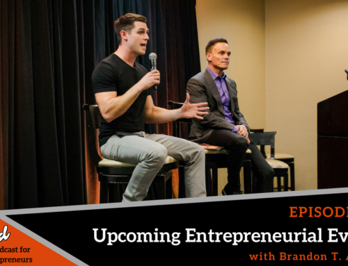 Episode 331: Upcoming Entrepreneurial Events with Brandon T. Adams
