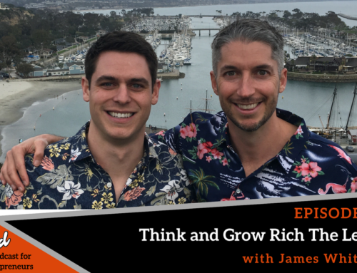 Episode 342: Think and Grow Rich The Legacy with James Whittaker