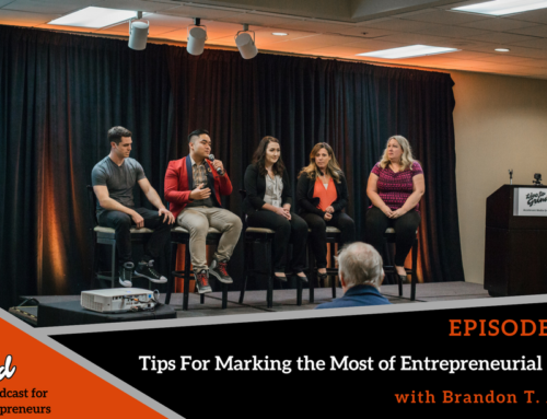 Episode 343: Key Tips For Marking the Most of Entrepreneurial Events with Brandon T. Adams