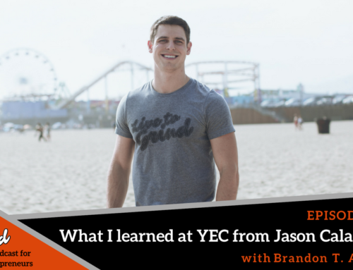 Episode 345: What I learned at YEC from Jason Calacanis with Brandon T. Adams
