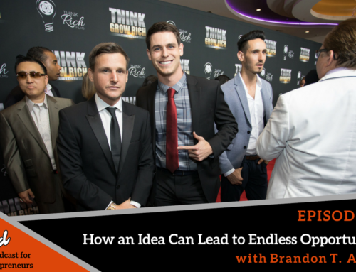 Episode 358: How an Idea Can Lead to Endless Opportunities with Brandon T. Adams