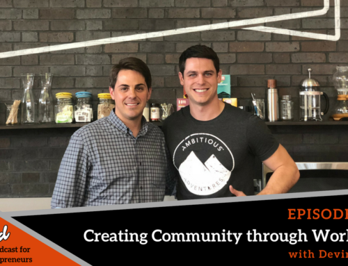 Episode 355: Boston Ballers #5 Creating Community through Workbar with Devin Cole