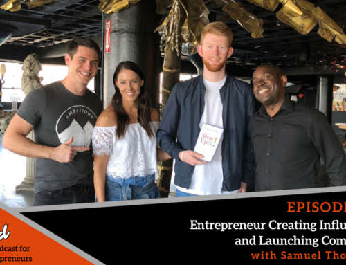Episode 353: Boston Ballers #3 Entrepreneur Creating Influencers and Launching Companies with Samuel Thompson