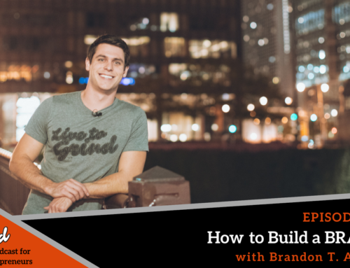 Episode 363: How To Build a BRAND
