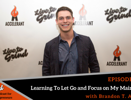 Episode 360: Learning to Let Go and Focus on My Main Goal with Brandon T. Adams