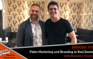 EP 375 Video Marketing and Branding in Real Estate with Brandon Green