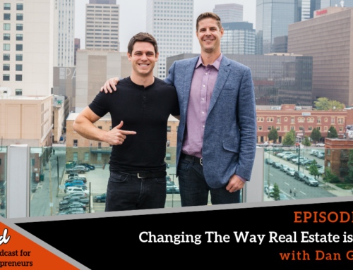 Episode 379: Changing The Way Real Estate is Done with Dan Gomer