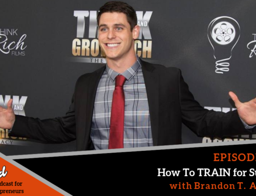 Episode 380: How To TRAIN for Success with Brandon T. Adams